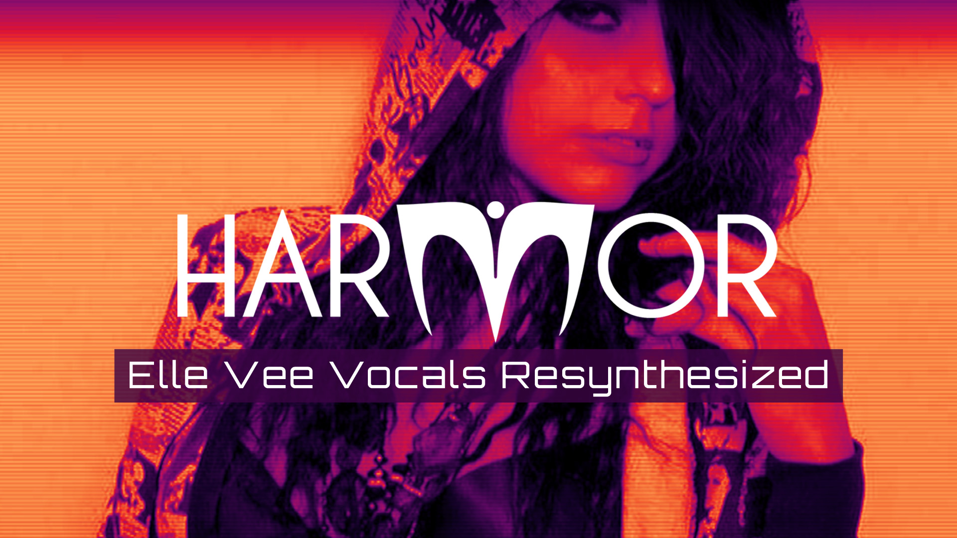 Harmor | Elle Vee Resynthesized
