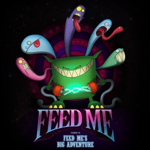 Feedme Big Adventure Mau5trap