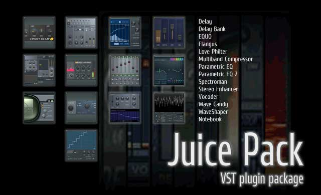 This VST plugin is part of JuicePack